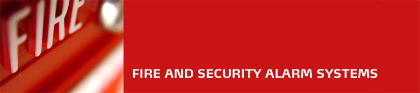 Fire and Security Alarm Systems